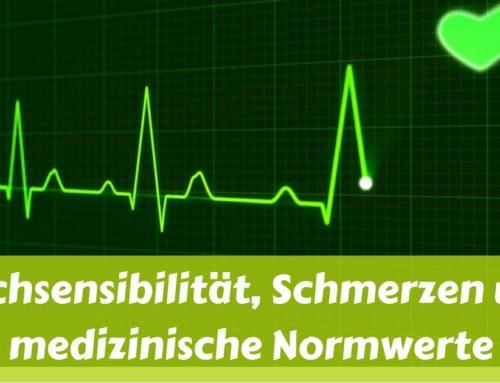 Hochsensibilität, Schmerzen und medizinische Normwerte